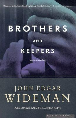 Brothers And Keepers By Wideman, John Edgar