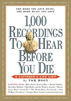 1,000 Recordings to Hear Before You Die By Moon, Tom